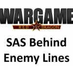 Wargame Red Dragon – SAS Behind Enemy Lines