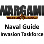 Wargame Red Dragon – Naval Guide – Small invasion force