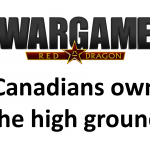 Wargame Red Dragon – Canadians own the high ground