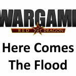 Wargame Red Dragon – Here comes the flood