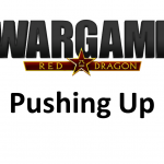 Wargame Red Dragon – Pushing up