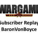 Wargame Red Dragon – Subscriber Replays – BaronvonBoyce