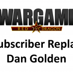 Wargame Red Dragon – Subscriber replay – Dan Golden