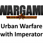 Wargame Red Dragon – Urban Warfare with Imperator