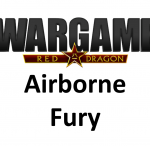 Wargame Red Dragon – Airborne Fury