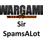 Wargame Red Dragon – Sir SpamsALot