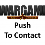 Wargame Red Dragon – Push To Contact