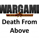 Wargame Red Dragon – Death From Above